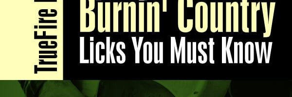 30 Burnin' Country Licks You Must Know